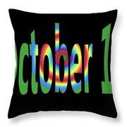 October 18 Throw Pillow