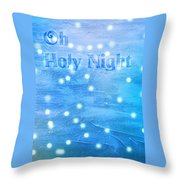 Oh Holy Night Throw Pillow by Jocelyn Friis