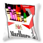 Oh These Arnt Cigarettes Just Crayons Throw Pillow