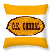 O.k. Corral Log Sign Throw Pillow