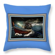 Old Fishing Boat In A Storm L A With Decorative Ornate Printed Frame. Throw Pillow