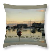 On The Cape Quote Throw Pillow