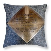 On This Spot Stood Her Majesty Throw Pillow