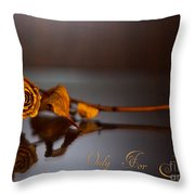 Only For You Rose V2 Throw Pillow