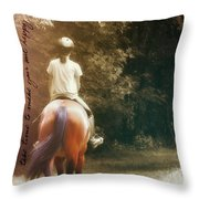 Out On The Trail Quote Throw Pillow