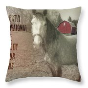 Out To Pasture Quote Throw Pillow