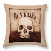 Pain Killer Throw Pillow