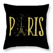 Paris Typografie - Gold Splashes Throw Pillow