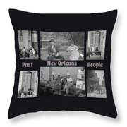 Past New Orleans People Throw Pillow
