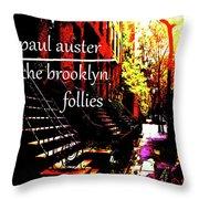 Paul Auster Poster Brooklyn  Throw Pillow