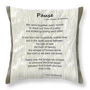 Pause Poem Throw Pillow