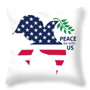 Peace Be With Us Throw Pillow