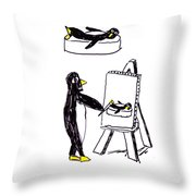 Penguins Don't Paint Pictures Throw Pillow