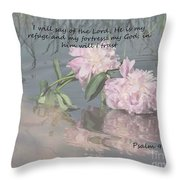 Peonies With Psalm 91.2 Throw Pillow