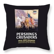 Pershing's Crusaders -- Ww1 Propaganda Throw Pillow