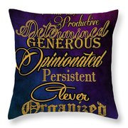 Personality Traits Of A Taurus Throw Pillow by Mamie Thornbrue