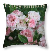 Pink Roses Birthday Card Throw Pillow