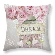 Shabby Chic Dreamy Pink Roses - Cottage Chic Pink Romantic Roses In Jar  - Dream Roses Throw Pillow