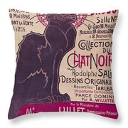 Poster Advertising An Exhibition Of The Collection Du Chat Noir Cabaret Throw Pillow by Theophile Alexandre Steinlen