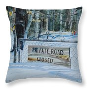 Private - Road Closed Throw Pillow