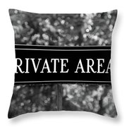 Private Area Sign Throw Pillow