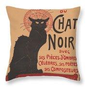 Prochainement La Tr?s Illustre Compagnie Du Chat Noir (poster For The Company Of The Black Cat) Throw Pillow