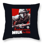 Produce More Milk For Him - Ww2 Throw Pillow