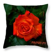 Proud Of You Throw Pillow