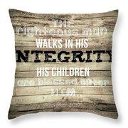 Proverbs 20 7 Throw Pillow