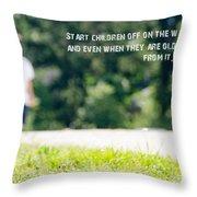 Proverbs 22 6 Throw Pillow