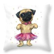 Pug In A Tutu Throw Pillow