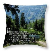 Pursue Some Path Throw Pillow