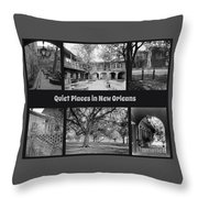 Quiet New Orleans Throw Pillow
