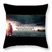 Quotes From Interstellar Throw Pillow