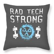 Rad Tech Strong Radiology Workout Throw Pillow
