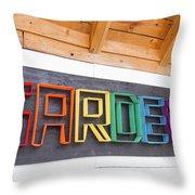 Rainbow Garden Sign One Throw Pillow