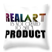 Real Art Throw Pillow