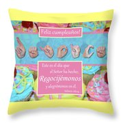 Rejoice And Be Glad Happy Birthday Spanish Throw Pillow