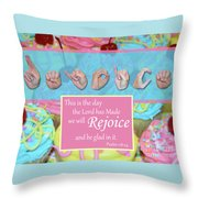 Rejoice And Be Glad Throw Pillow