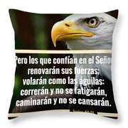 Renueva Tus Fuerzas Throw Pillow