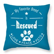 Rescued Love Peace Pets Light Throw Pillow