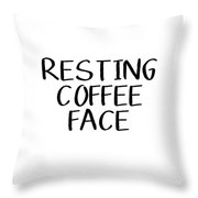 Resting Coffee Face-art By Linda Woods Throw Pillow