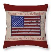 Returning America Back To God Throw Pillow