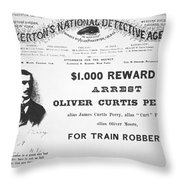 Reward Poster For The Arrest Of Oliver Perry Issued  Throw Pillow