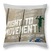 Right To Movement Throw Pillow