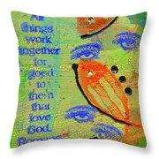 Romans 8 28 Throw Pillow