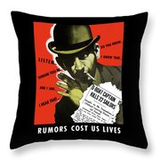 Rumors Cost Us Lives Throw Pillow by War Is Hell Store