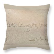 Sand Texting Quote Throw Pillow