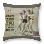 Seaside Rockettes Quote Throw Pillow