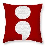 Semicolon 011 Throw Pillow